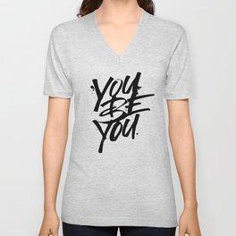 you be you Unisex V-Neck