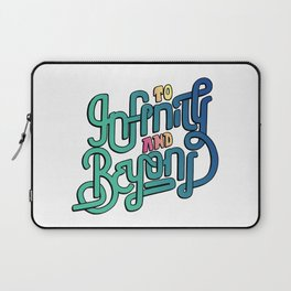 To Infinity and Beyond Laptop Sleeve