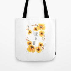 This is Hell Tote Bag
