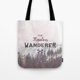 The Hopeless Wanderer Tote Bag