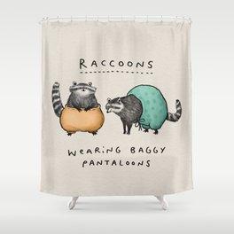 Raccoons Wearing Baggy Pantaloons Shower Curtain