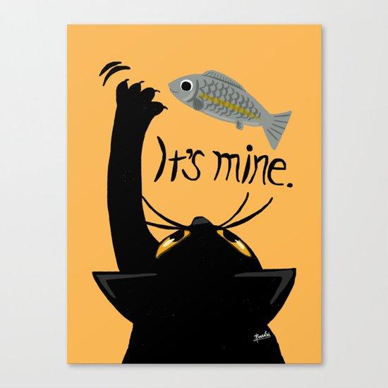 It is mine Canvas Print
