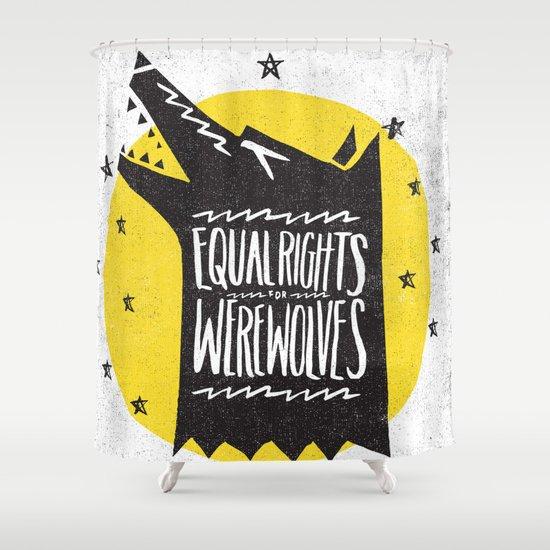 WEREWOLF RIGHTS Shower Curtain