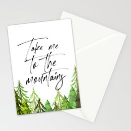 Take Me To The Mountains, Quote Art, Printable Art, Travel Gift Stationery Cards
