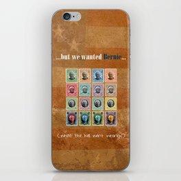 We wanted Bernie iPhone Skin