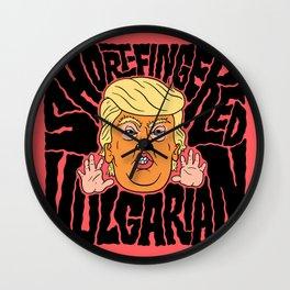 Short-Fingered Vulgarian Wall Clock