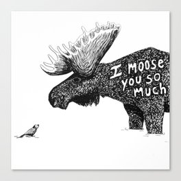 I moose you Canvas Print