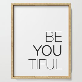 Be Yourself, BeYOUtiful Serving Tray