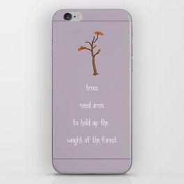 Trees Need Arms iPhone Skin