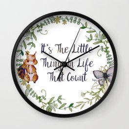 It's The Little Things In Life That Count - Bagaceous Wall Clock