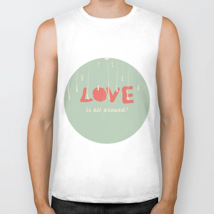 Love is all around Biker Tank