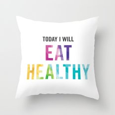 New Year's Resolution Poster - TODAY I WILL EAT HEALTHY Throw Pillow