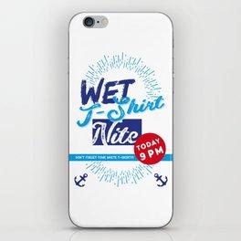 WET T-Shirt Nite iPhone Skin
