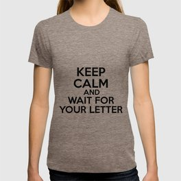 HP Keep calm and wait for your letter #2 T-shirt
