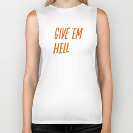 Give 'Em Hell Biker Tank