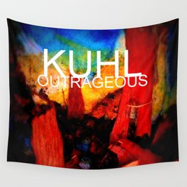 KUHL : OUTRAGEOUS Wall Tapestry