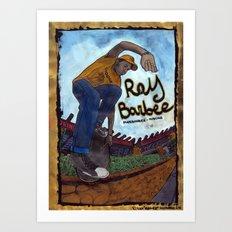 Ray Barbee Art Print