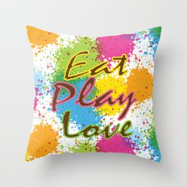Eat Play Love Throw Pillow