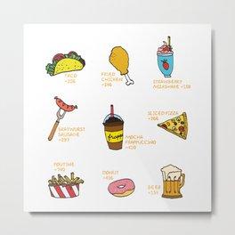 Calorie Counting Junk Food Metal Print