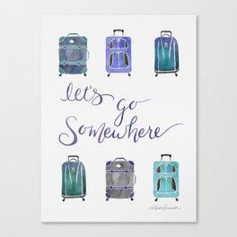 Let's Go Somewhere - Blue Canvas Print