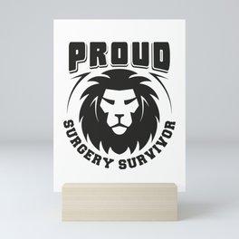 Proud Surgery Survivor Gift Mini Art Print