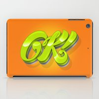 kim sy ok iPad Cases featuring Ok by Roberlan Borges