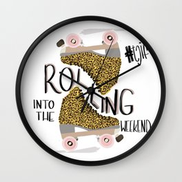ROLLING INTO THE WEEKEND Wall Clock