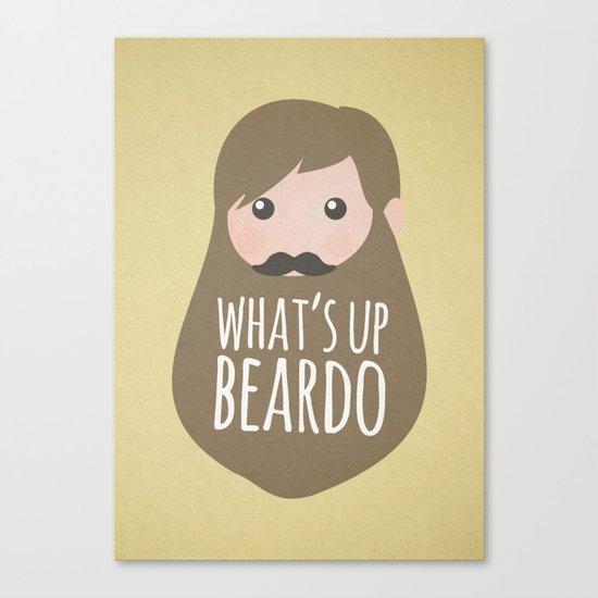 What's up beardo Canvas Print