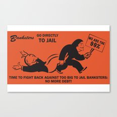 Banksters Go to Jail Canvas Print