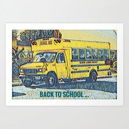 Back to School - The Yellow School Bus Art Print