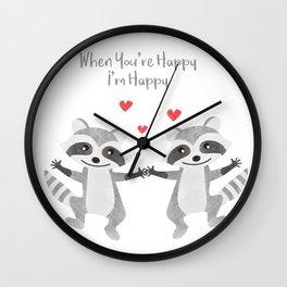 Happy Raccoon Couple - When you are happy I am happy - Happy Valentines Day Wall Clock