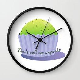 Don't call me cupcake Wall Clock