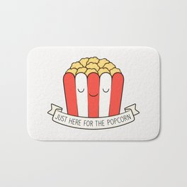 Just Here For The Popcorn Bath Mat