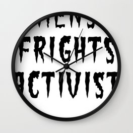MENS FRIGHTS ACTIVIST (BLACK) Wall Clock