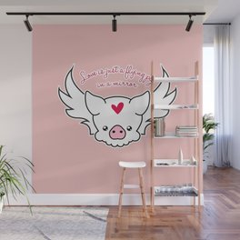 Love Is A Flying Pig Wall Mural