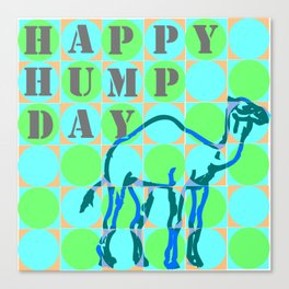 Guess What Day It Is??? Canvas Print