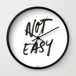 Not Easy Wall Clock