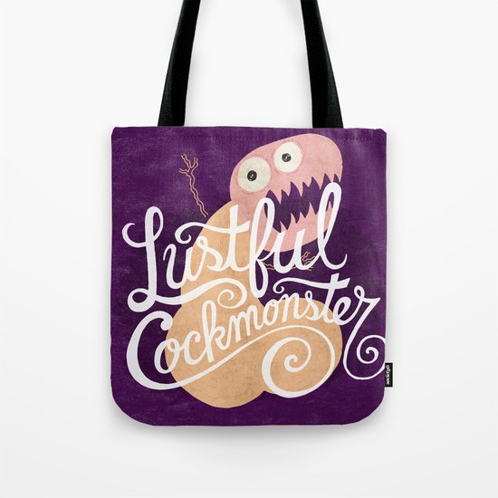 Lustful Cockmonster Tote Bag