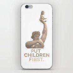 Put Children First iPhone & iPod Skin