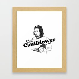 Cauliflower Framed Art Print