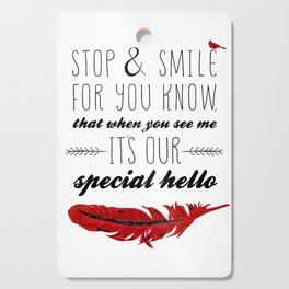 Cardinal Bird - Lost Loved One Visiting - Special Message - Angels visiting Cutting Board