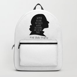 Women Belong In All Places where decisions are being made. Backpack