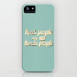 Kind People Are My Kinda People – Mint & Gold iPhone Case