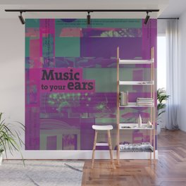 Music To Your Ears (mixed media) Wall Mural