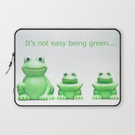 Its not easy being green Laptop Sleeve