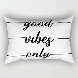 TEXT ART Good vibes only Rectangular Pillow