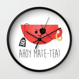 Ahoy Mate-tea! Wall Clock