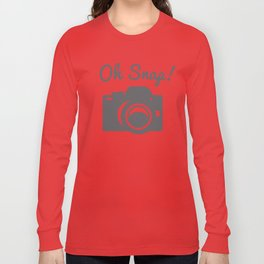 Oh Snap! Long Sleeve T-shirt