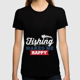 Fishing Make me Happy T-shirt