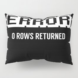 Programming Error Failure Pillow Sham